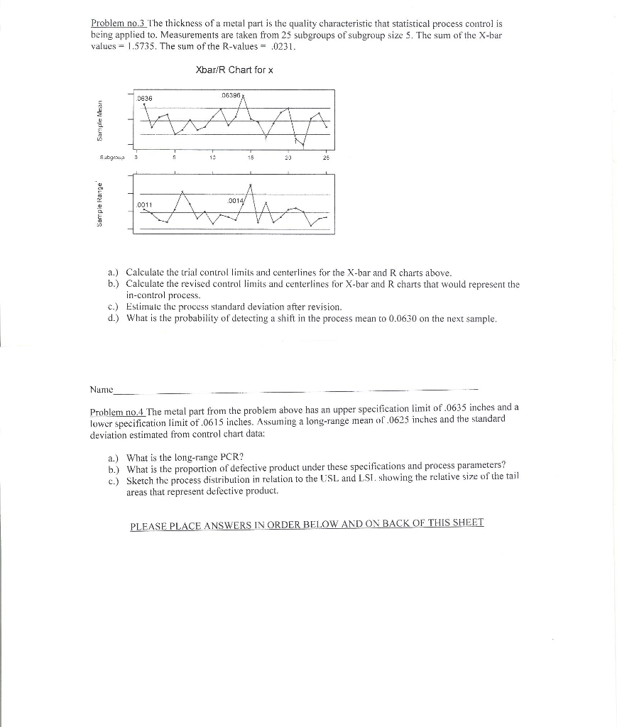 Problem No3 E Thickness Of A Metal Part Is The Quality Characteristic That  Statistical