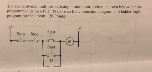 1 the hardwired multiple startstop motor contro chegg the hardwired multiple startstop motor control circuit shown below can be ccuart Choice Image