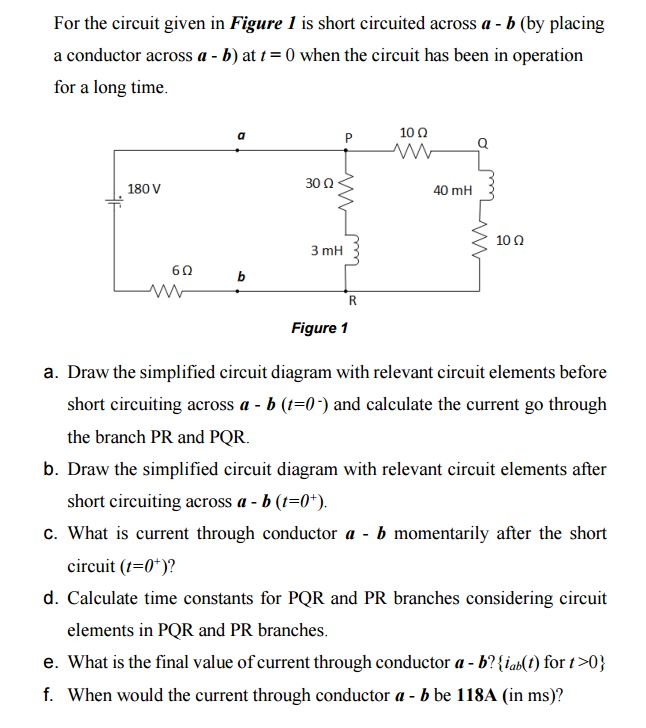 Solved For The Circuit Given In Figure 1 Is Short Circuit
