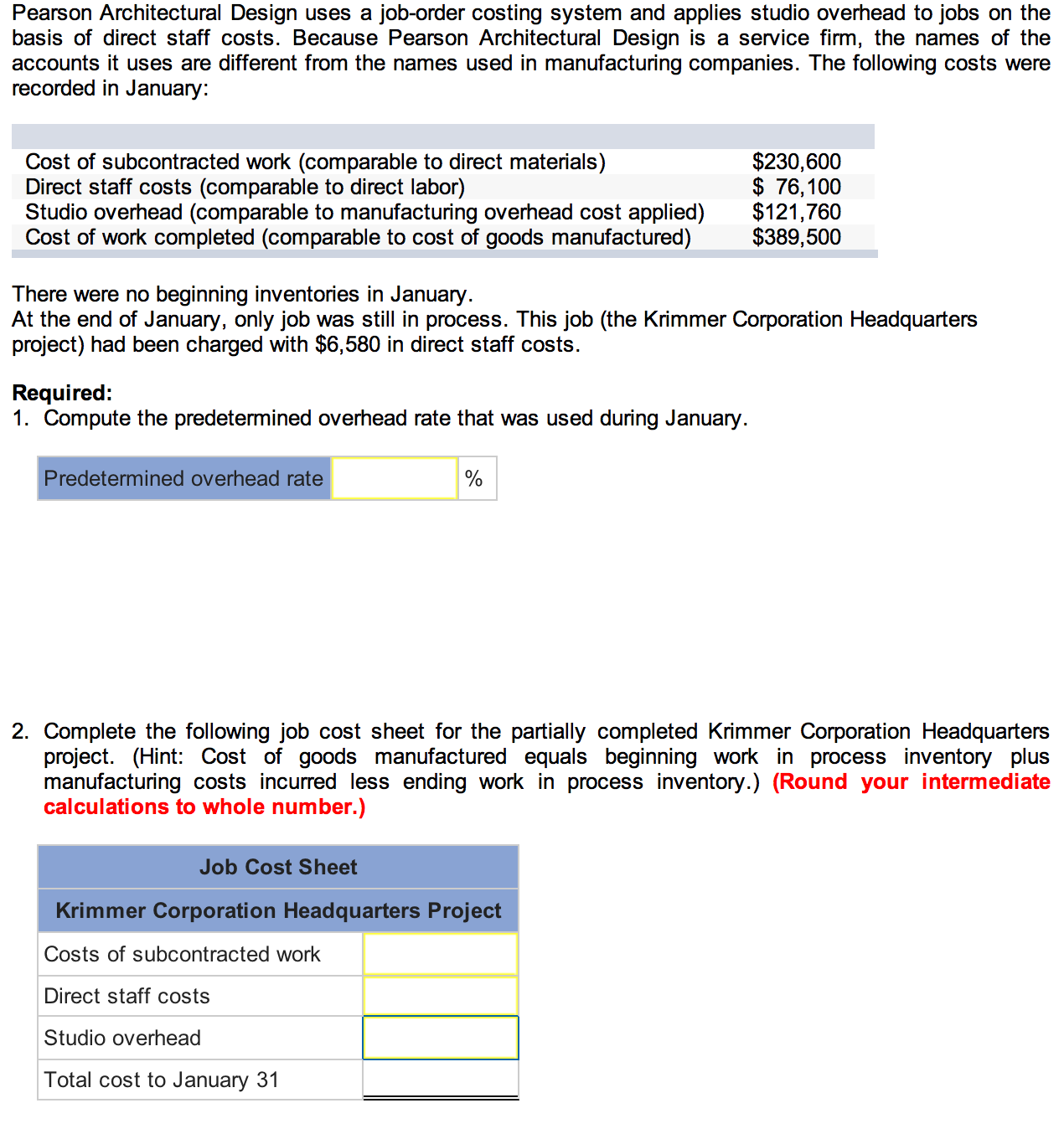 Question: Pearson Architectural Design Uses A Job Order Costing System And  Applies Studio Overhead To Jobs .
