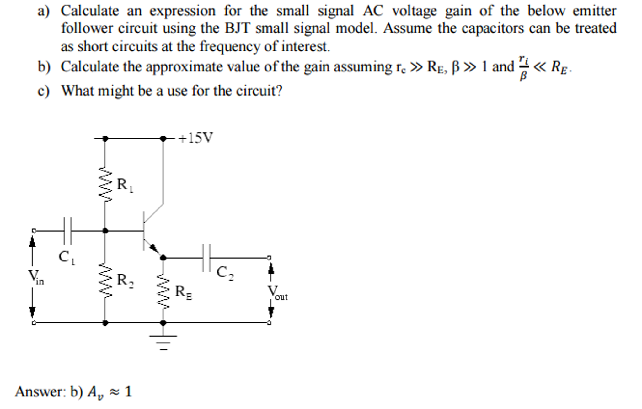 Solved Calculate An Expression For The Small Signal Ac Vo Emitter Follower Circuit