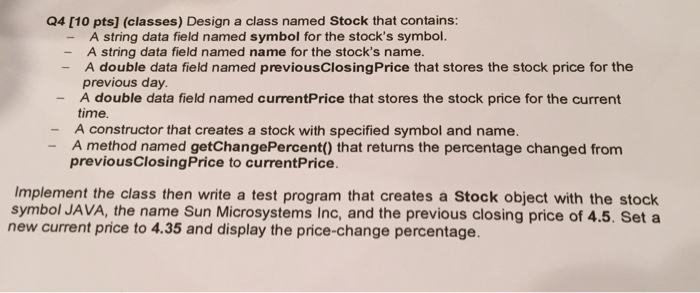 Solved: Design A Class Named Stock That Contains: A String