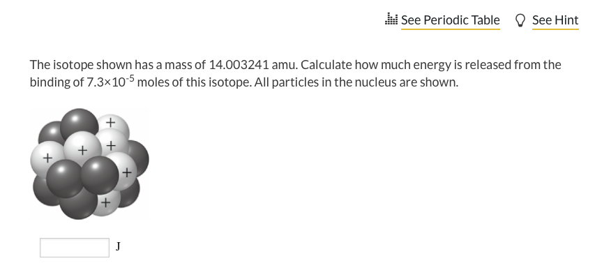 Solved See Periodic Table See Hint The Isotope Shown Has