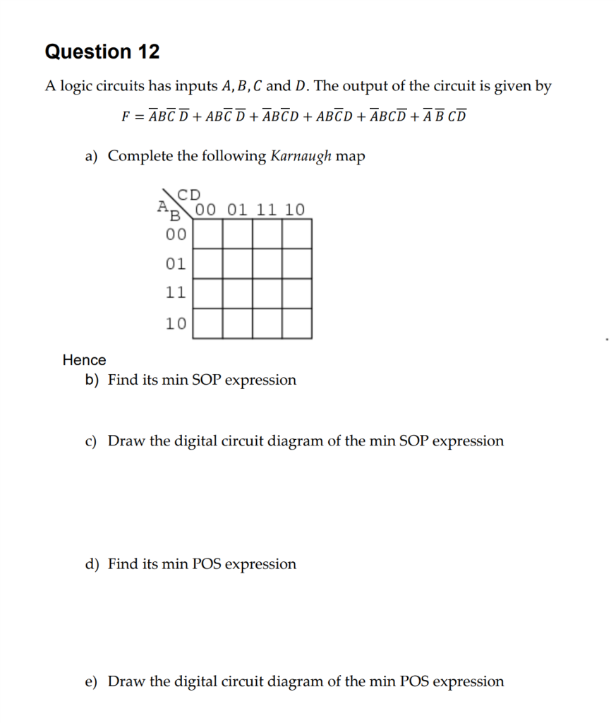 Solved A Logic Circuits Has Inputs B C And D The Out K Map Circuit Diagram Question 12 Bc