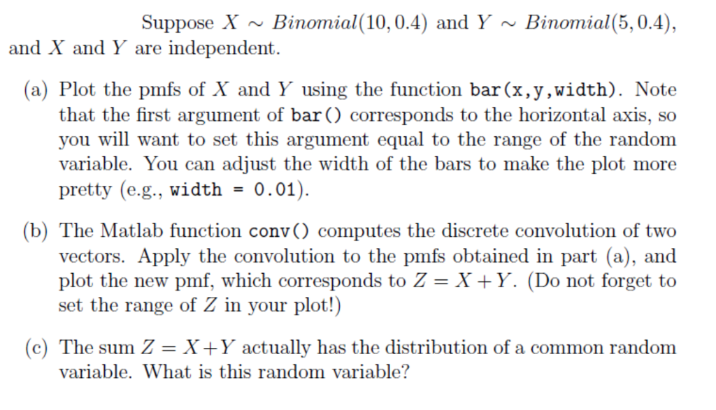 Suppose X ~Binomial (10, 0 4) And Y ~ Binomial(5,0