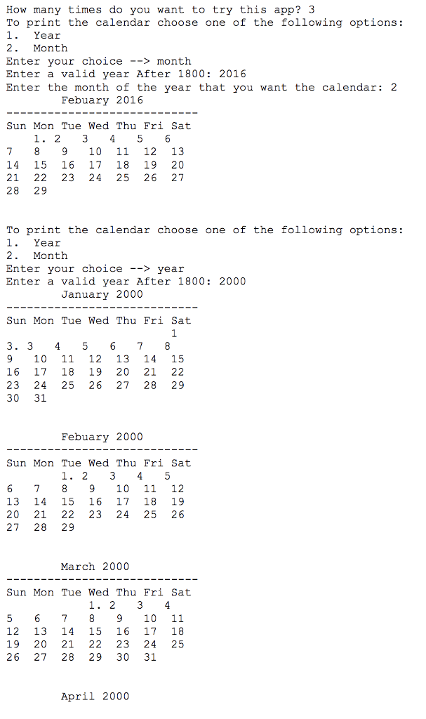 Solved Problem Write A Program That Prints The Calendar