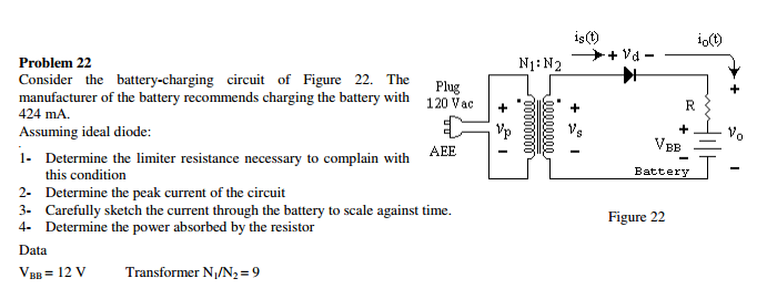 Consider the battery-charging circuit of Figure 22