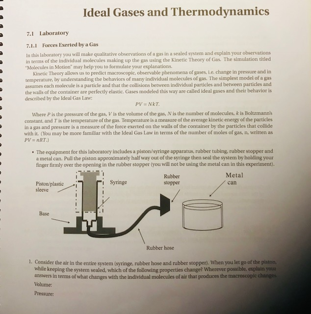 Ideal Gases and Thermodynamics 7.1 Laboratory 7.1.1 Forces Exerted by a Gas In this & Ideal Gases And Thermodynamics 7.1 Laboratory 7.1.... | Chegg.com