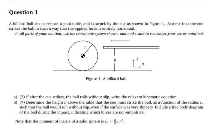 Solved Question 1 A Billiard Ball Sits At Rest On A Pool