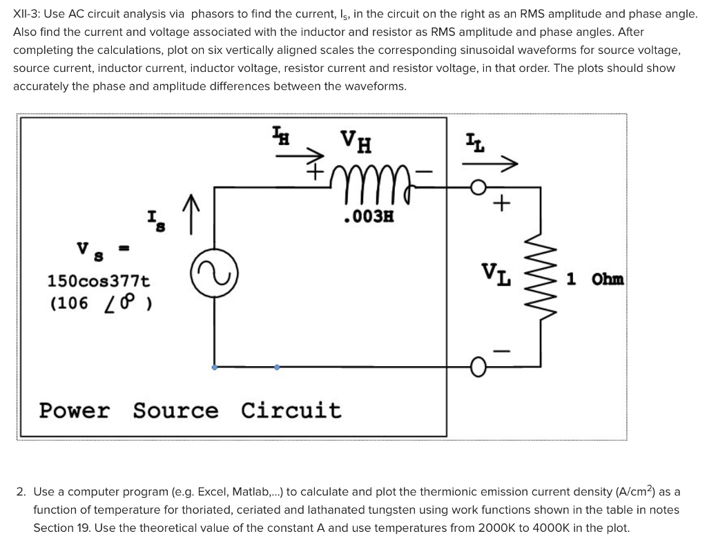 Question XII 3 Use AC Circuit Analysis Via Phasors To Find The Current Ls In On Right A