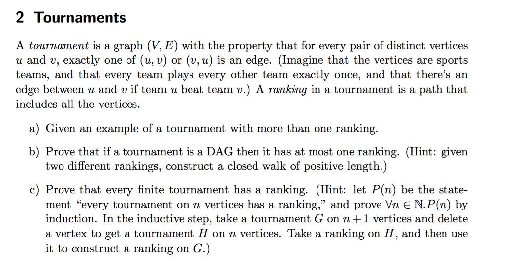 137f3676b53 2 Tournaments A Tournament Is A Graph (V