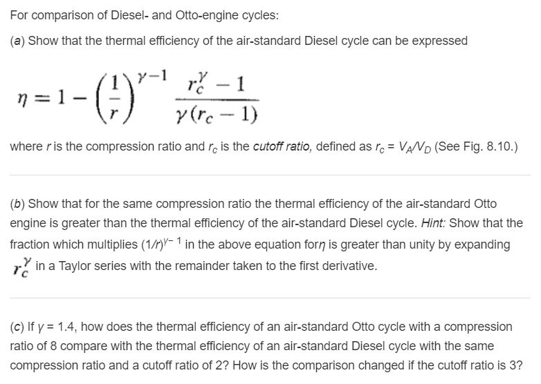 Solved: For Comparison Of Diesel And Otto Cycles: (MUST WR