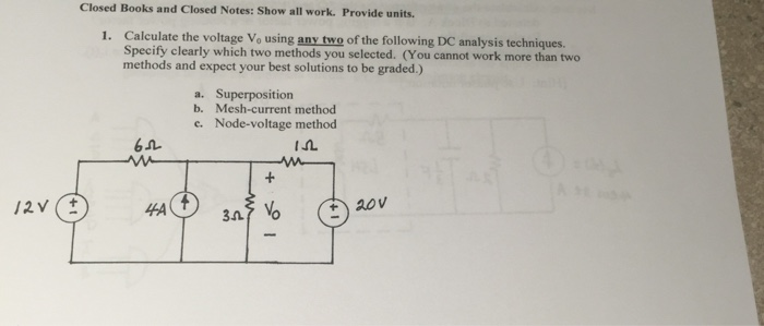 Calculate the voltage V_0 using: any two of the fo
