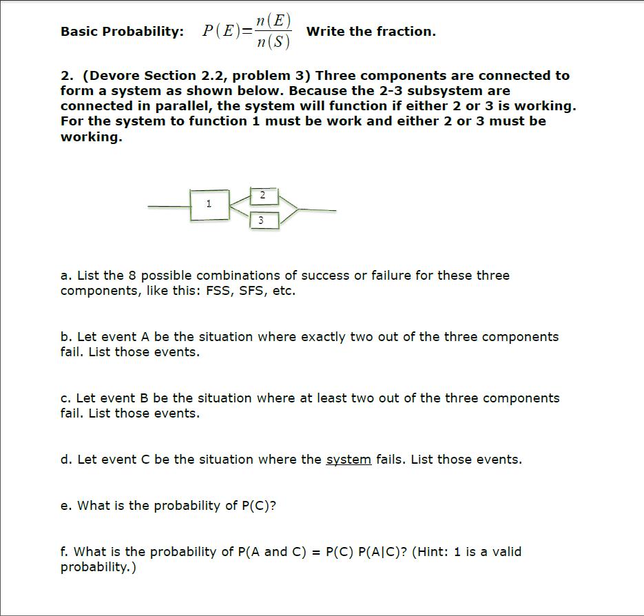 Solved: Basic Probability: P(E)=n(E)/n(S) Write The Fracti
