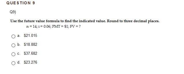 question 9 q9 use the future value formula to find the indicated value round