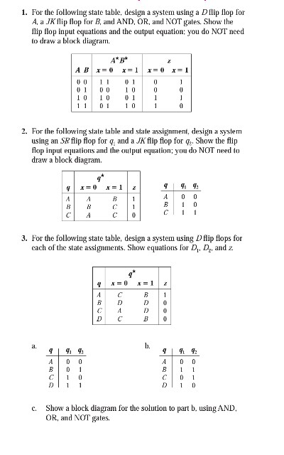 Solved 1 For The Following State Table Design A System
