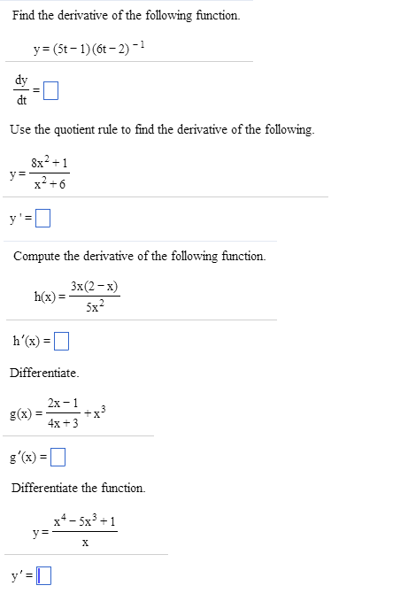 Solved Find The Derivative Of The Following Function Y