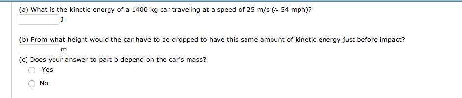 Solved A What Is The Kinetic Energy Of A 1400 Kg Car Tr