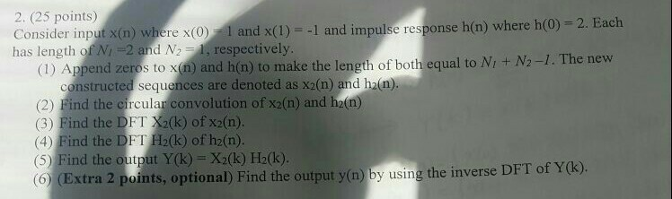 Consider input x(n) where x(0) = 1 and x(l) = -1 a