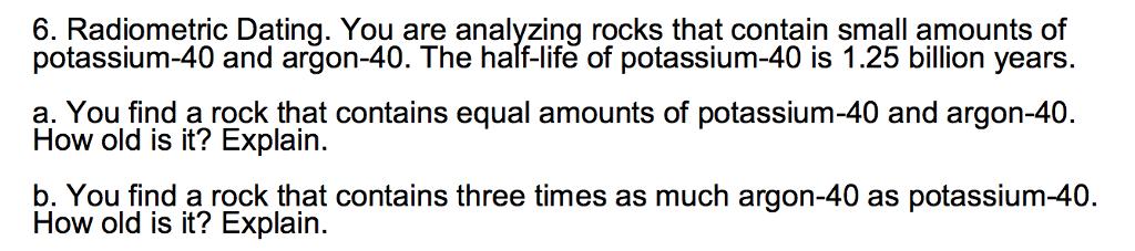 potassium 40 to argon 40 dating