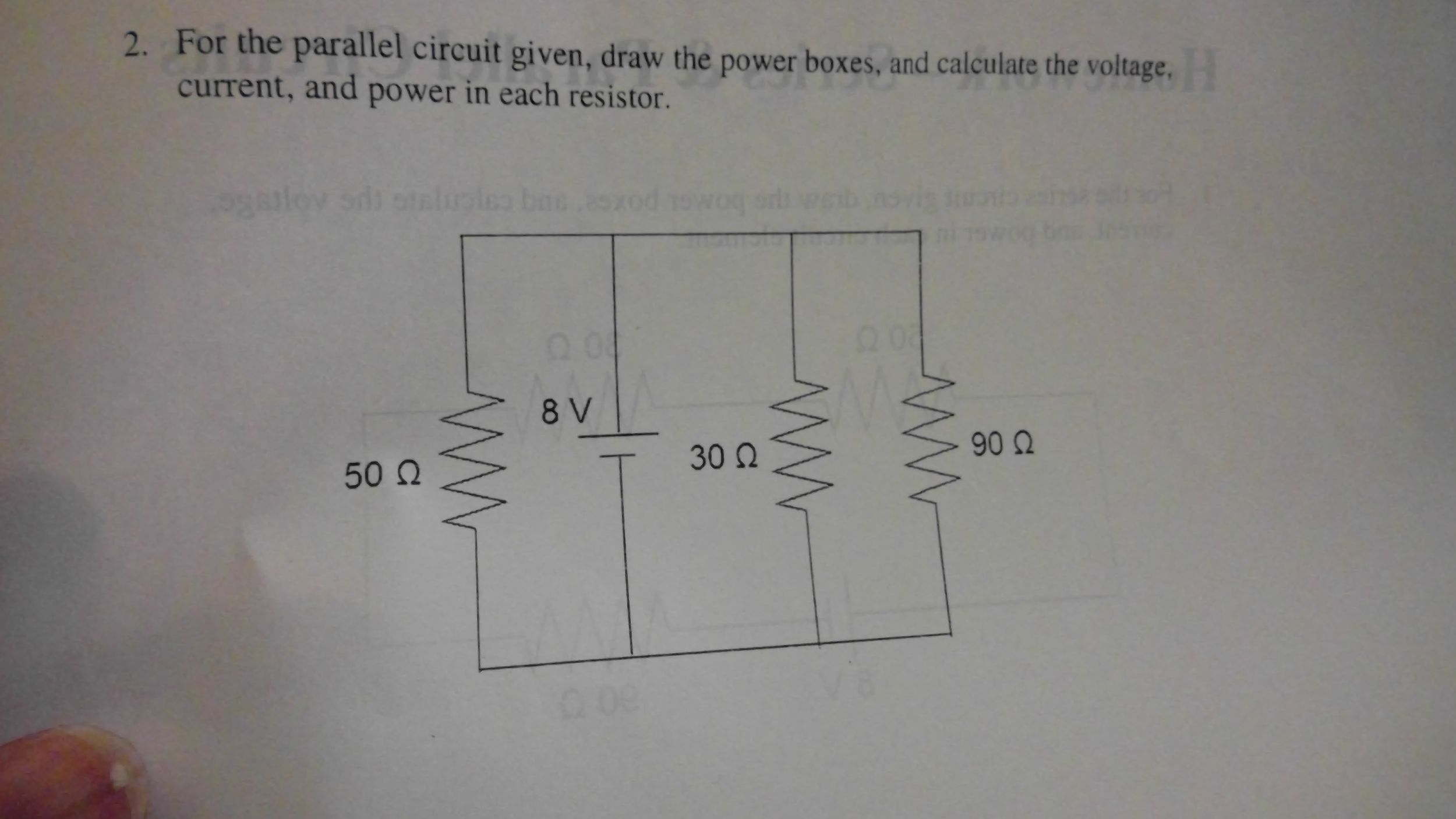 Solved For The Series Circuit Given Draw Power Boxes Voltage In A Parallel And Calculate Current Each Element