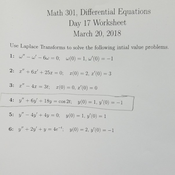 Solved: Math 301, Differential Equations Day 17 Worksheet ...
