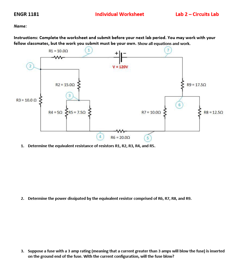 ENGR 1181 Individual Worksheet Lab 2 Circuits Lab – The Work Worksheet