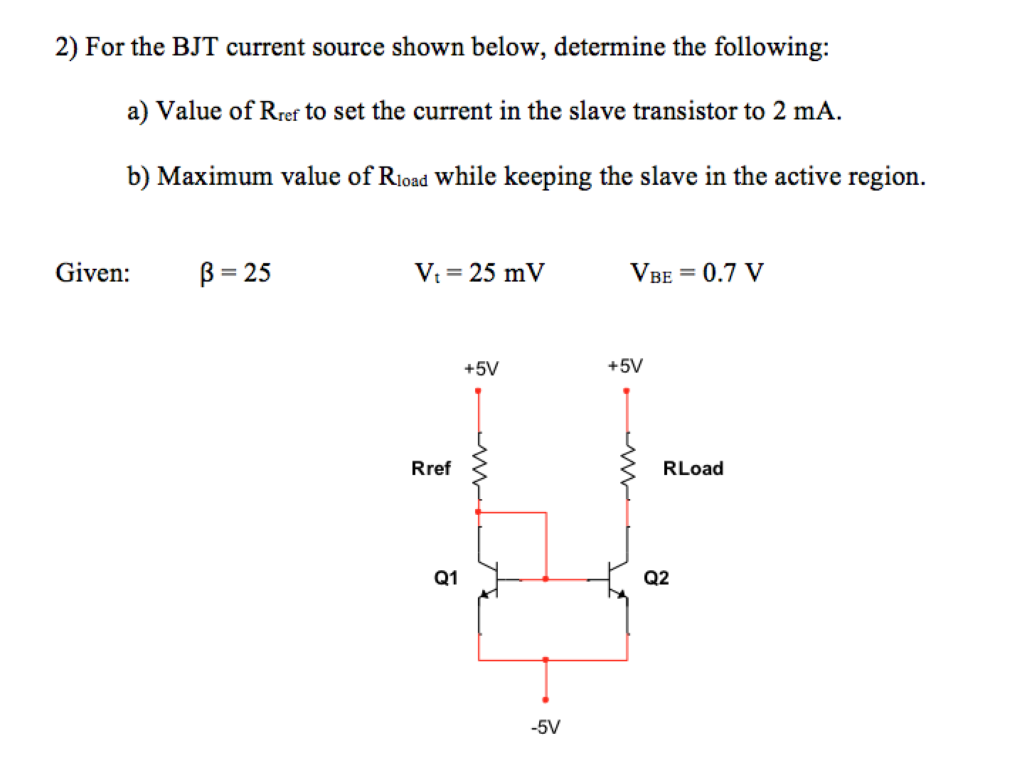 Solved For The Bjt Current Source Shown Below Determine Transistor