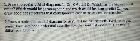Solved Draw Molecular Orbital Diagrams For O2 O22 And