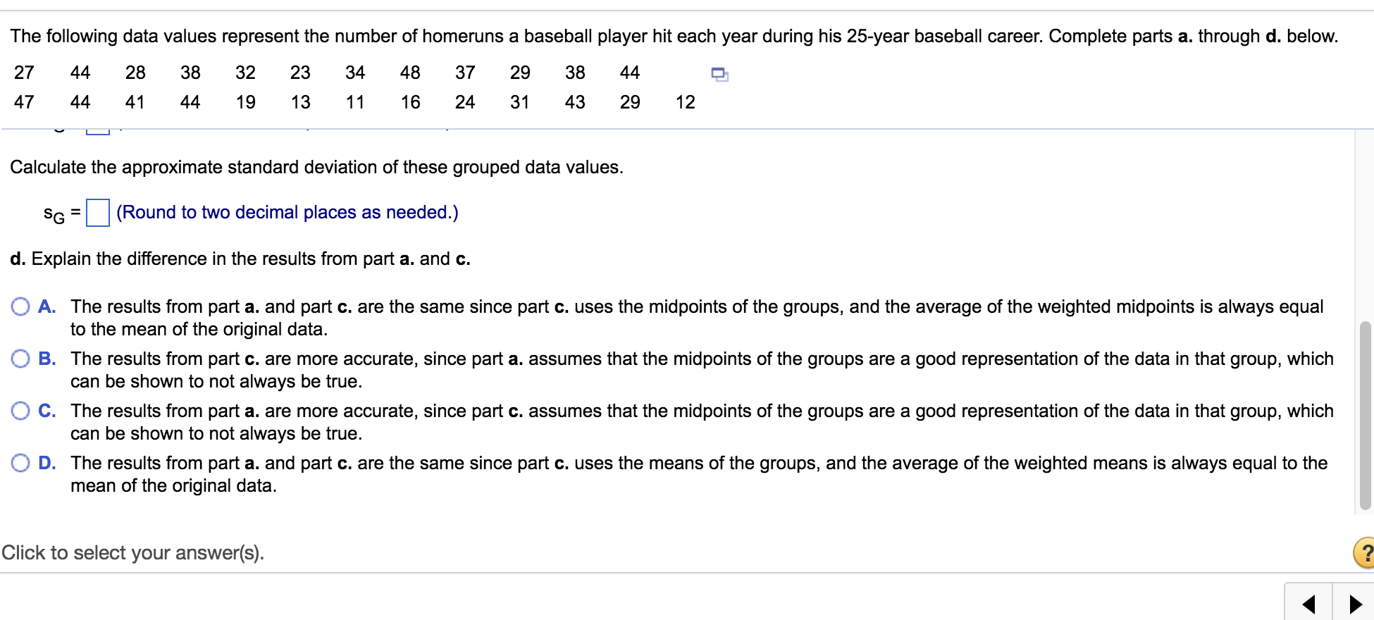 The Following Data Values Represent The Number Of Homeruns A Baseball  Player Hit Each Year During