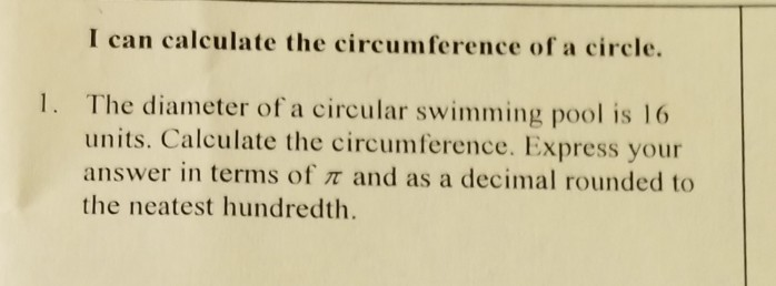 Solved: I Can Calculate The Circumference Of A Circle  1