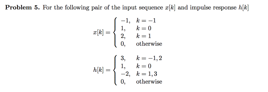 solved problem 5 for the following pair of the input seq