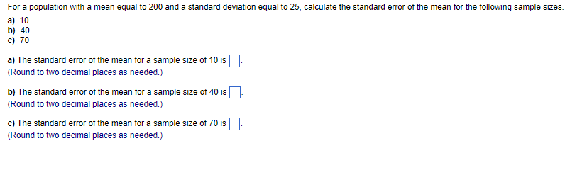 Solved For A Population With A Mean Equal To 200 And A St