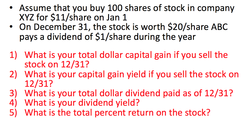24d65373 Assume that you buy 100 shares of stock in company XYZ for $11/share