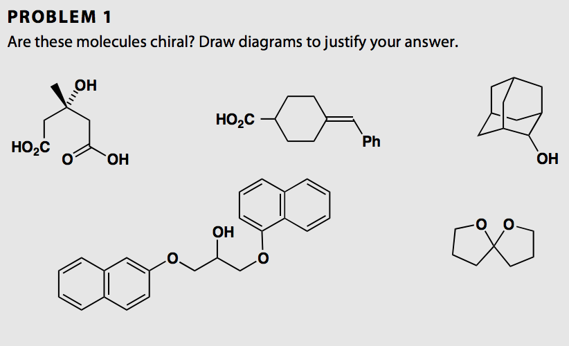 Solved Problem 1 Are These Molecules Chiral Draw Diagram