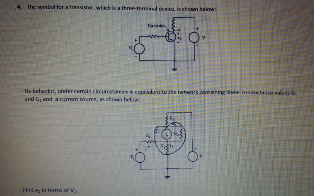 Solved The Symbol For A Transistor Which Is A Three Term