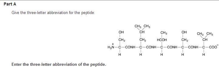 solved give the three letter abbreviation for the peptide