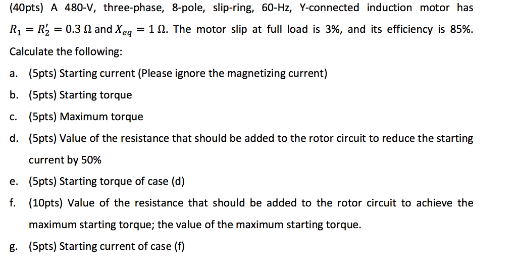 Solved: A 480-V, Three-phase, 8-pole, Slip-ring, 60-Hz, Y