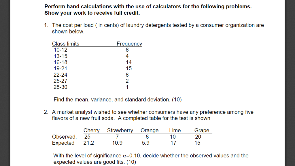 Perform Hand Calculations With The Use Of Calculators For The Following Problems Show Your Work