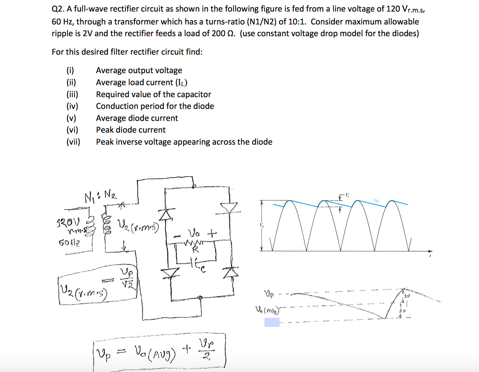 Solved Consider A Half Wave Peak Rectifier Circuit Fed Wi Please Answer The Two Questions
