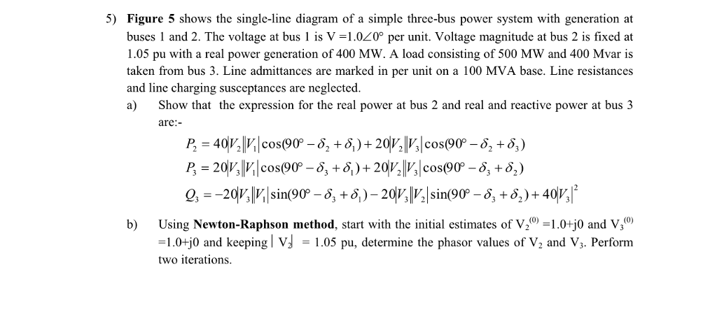 Solved: Figure 5 Shows The Single-line Diagram Of A Simple ...