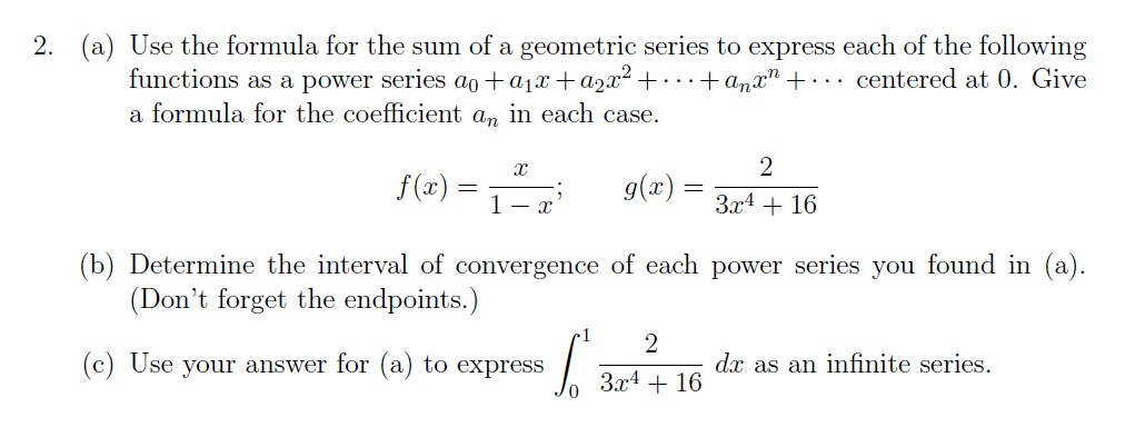Solved: Use The Formula For The Sum Of A Geometric Series