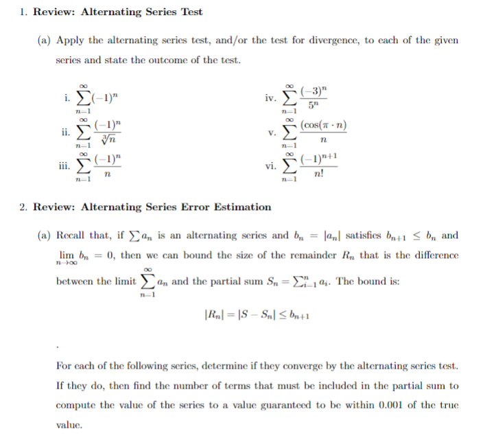 Solved: Calculus Help: Sequences, Ratio Test, Alternating