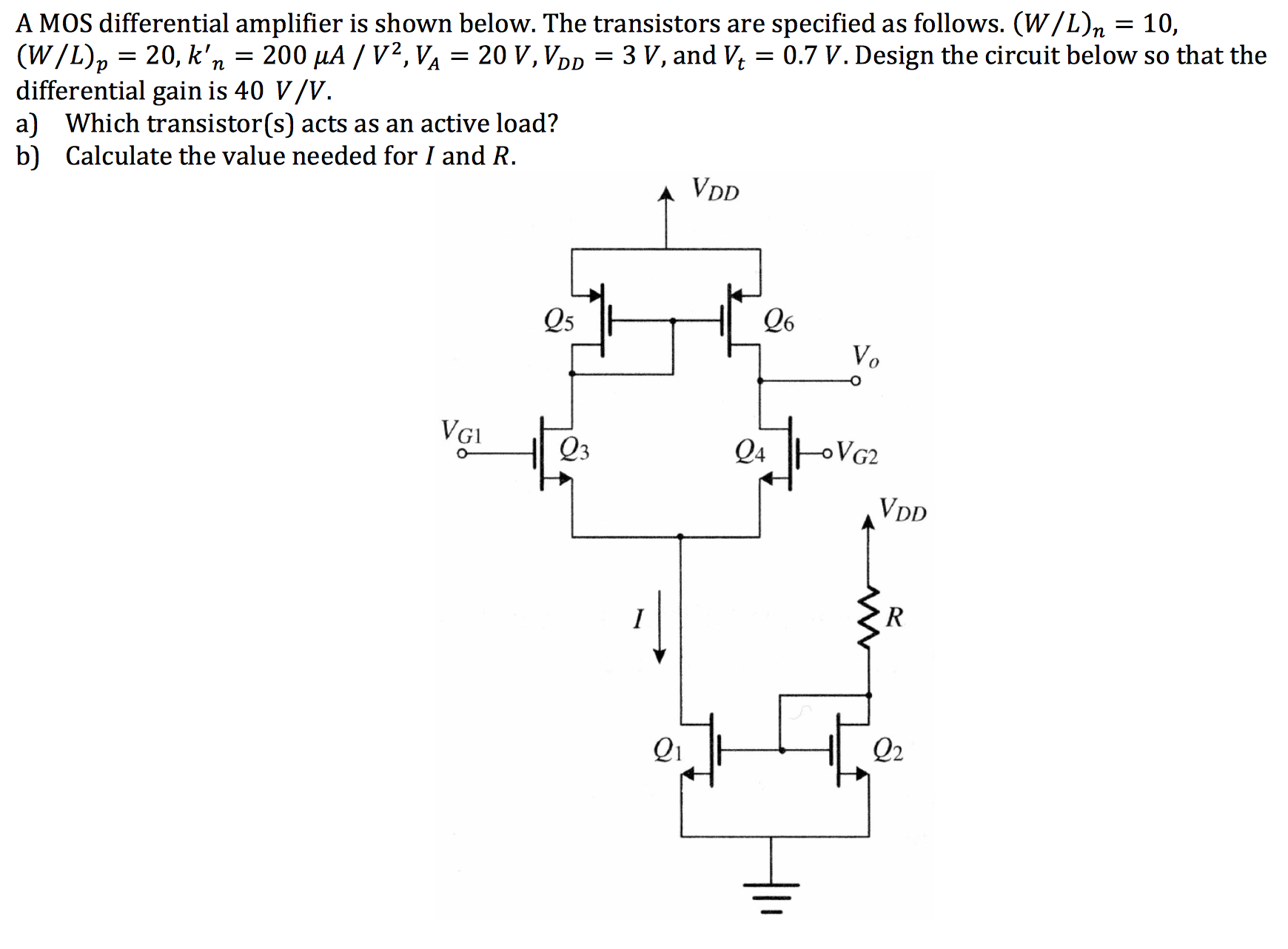 A mos differential amplifier is shown below the t chegg image for a mos differential amplifier is shown below the transistors are specified as follows pooptronica