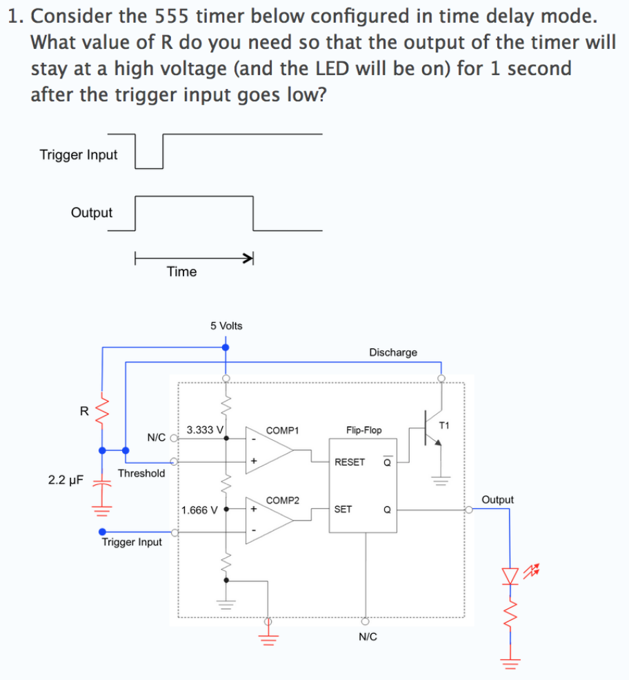 Solved 1 Consider The 555 Timer Below Configured In Time Trigger Delay Mode What Value Of