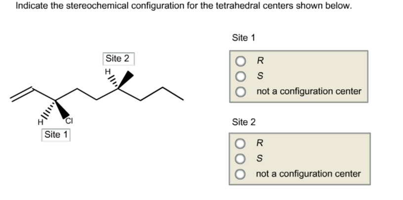 indicate the stereochemical configuration for the tetrahedral centers shown below