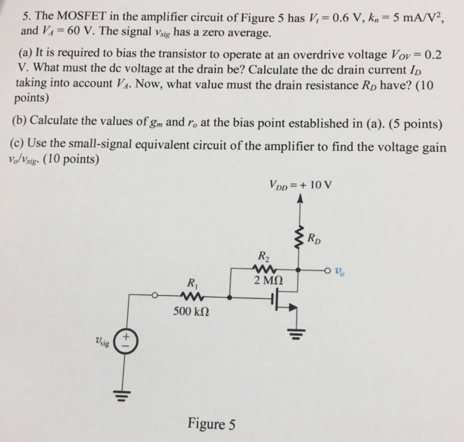 Solved 5 The Mosfet In Amplifier Circuit Of Figure Circuits Has V 06