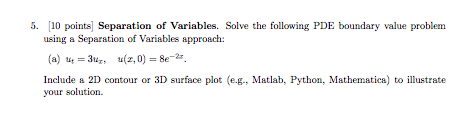 Solved: 5  [10 Points Separation Of Variables  Solve The F