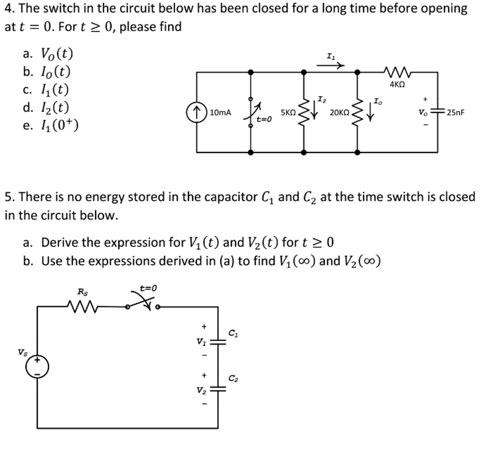 Solved: The Switch In The Circuit Below Has Been Closed Fo ...