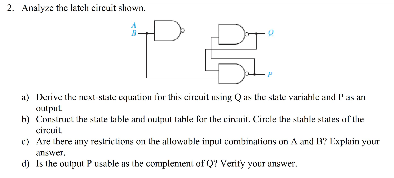 2 Analyze The Latch Circuit Shown A Derive Latching Diagram